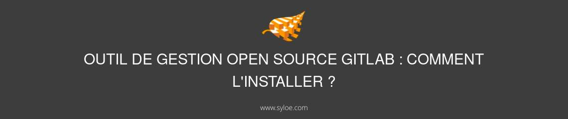 comment installer outil de gestion open source gitlab