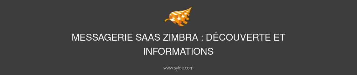 messagerie saas zimbra decouverte et informations