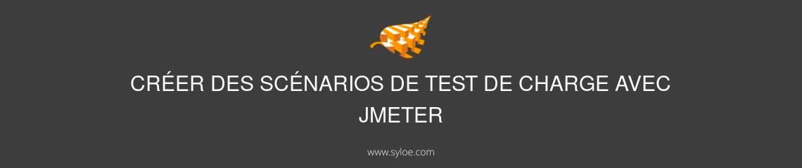 scenarios de test de charge avec jmeter