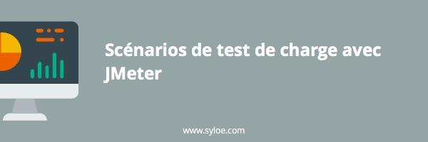 Scénarios de tests de charge avec JMeter