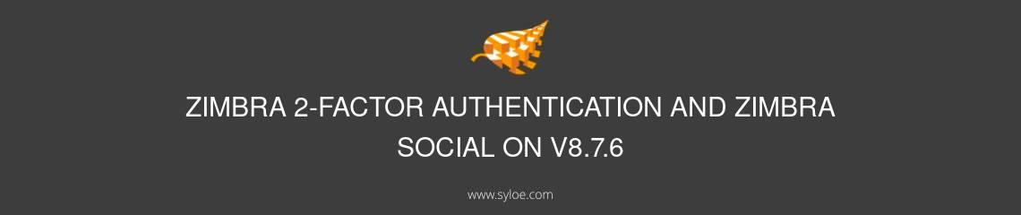 zimbra 2 factor authentification zimbra social