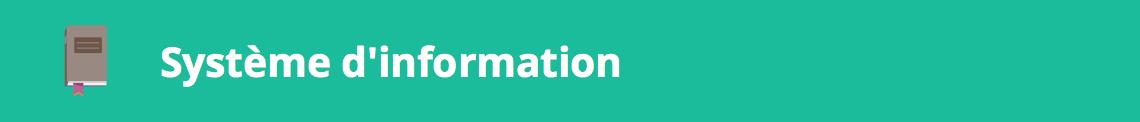 système d'information définition glossaire