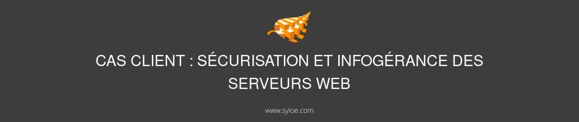 Securisation infogerance serveurs web