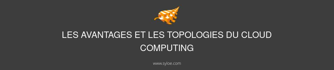cloud computing avantages et solutions