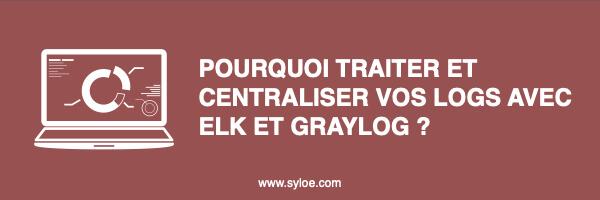 traitement des logs et centralisation - Syloe