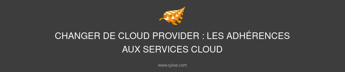 Changer de cloud provider
