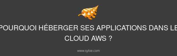 héberger ses applications dans le cloud AWS