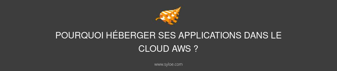 héberger ses applications dans le cloud AWS